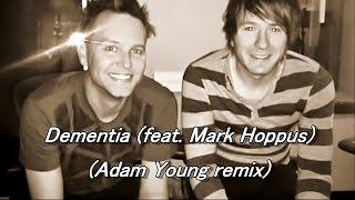 download lagu Dementia Adam Young Remix - Owl City Feat. Mark gratis