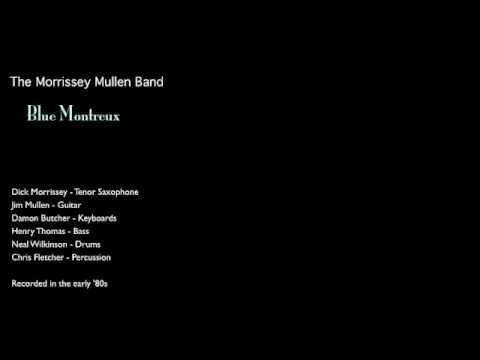 Blue Montreux - The Morrissey Mullen Band