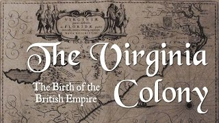 The Virginia Colony (APUSH Period 1 & 2 / Chapter 1 & 2)