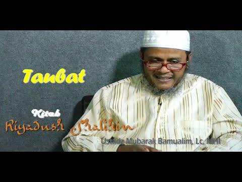 Pengajian Islam: Taubat Bag I (Riyadus Shalihin) - Ustadz Mubarak Bamualim, Lc, MHI