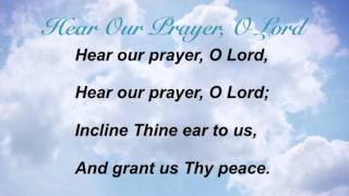 Hear Our Prayer, O Lord (Baptist Hymnal #658)
