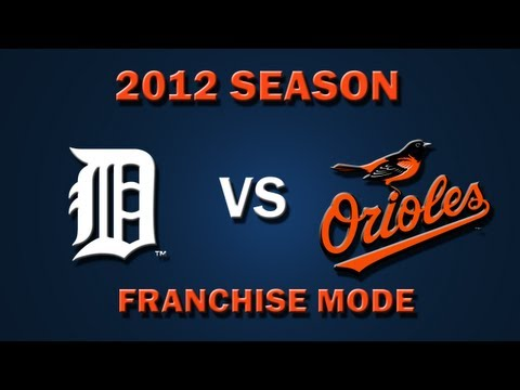 MLB 2K12: Detroit Tigers vs. Baltimore Orioles - Franchise Mode