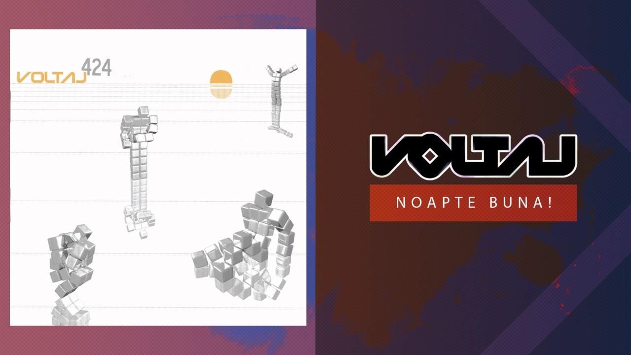Voltaj - Noapte buna (Official Audio)