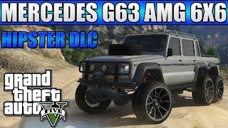 GTA 5 Custom Cars - #57 Mercedes G63 AMG 6X6 VS MT Chiliad (No Roads) - Hipster DLC