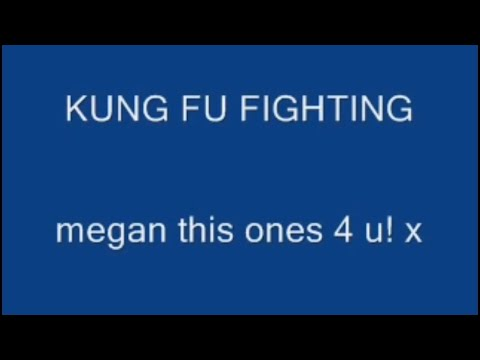 Kung Fu Fighting With Lyrics video