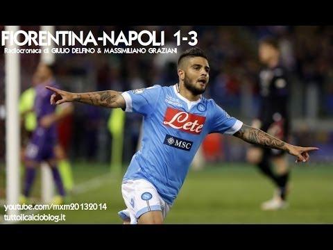 FIORENTINA-NAPOLI 1-3 - Radiocronaca di Giulio Delfino & Massimiliano Graziani - FINALE COPPA ITALIA