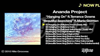 "Ananda Project ft. Terrance Downs -""Hanging On""(Feliciano Vocal Classic Mix)"