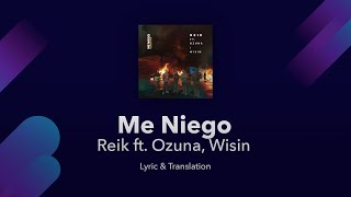 Reik Me Niego Ft Ozuna Wisin English Spanish Translation