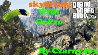 gta 5 PC  skydiving with gopro geforce gtx780 SC