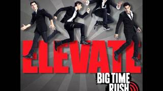 Watch Big Time Rush Music Sounds Better With You Ft Mann video
