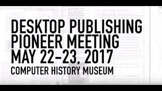 Desktop Publishing Pioneer Meeting | Session 3 | Technology in the 1970s