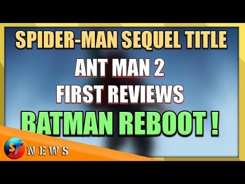 ST_NEWS #08 - Spider-man Sequel Title, Ant Man 2 Reviews, Batman Reboot ETC.