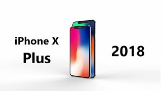 iPhone X Plus Trailer | 2018
