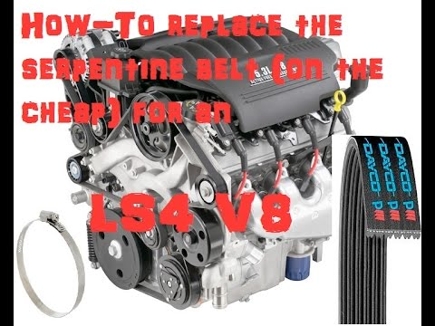 GM LS4 V8 - How to replace the Serpentine Belt (Cheap Trick)