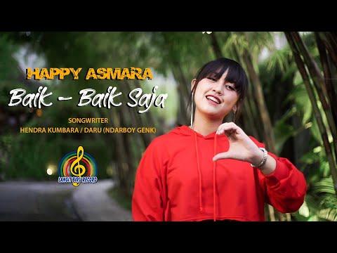 HAPPY ASMARA - BAIK BAIK SAJA (Official Music Video)