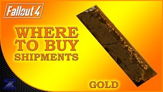 Fallout 4 - How to Find Shipments of Gold Guide | Complete Material Guide