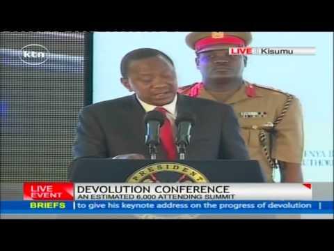 President Uhuru Kenyatta's speech at the opening of Devolution Conference in Kisumu