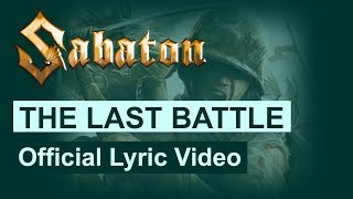 SABATON - The Last Battle (Official Lyric Video)