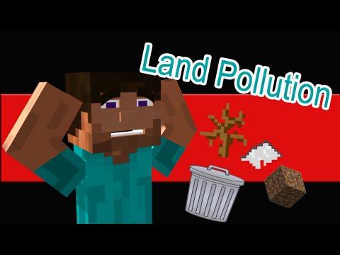 LAND POLLUTION!!! - Minecraft