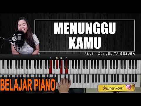 Download Lagu  ANJI - MENUNGGU KAMU | PIANO TUTORIAL Ost Jelita Sejuba Mp3 Free