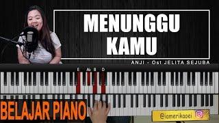 ANJI - MENUNGGU KAMU | PIANO TUTORIAL Ost Jelita Sejuba