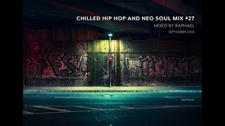 Download Lagu CHILLED HIP HOP AND NEO SOUL MIX #27 Gratis STAFABAND
