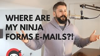 Ninja Forms: Where are my e-mails going?! Help!!!
