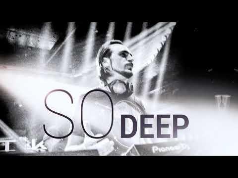AHMET KILIC - SO Deep (Deep House Mix)