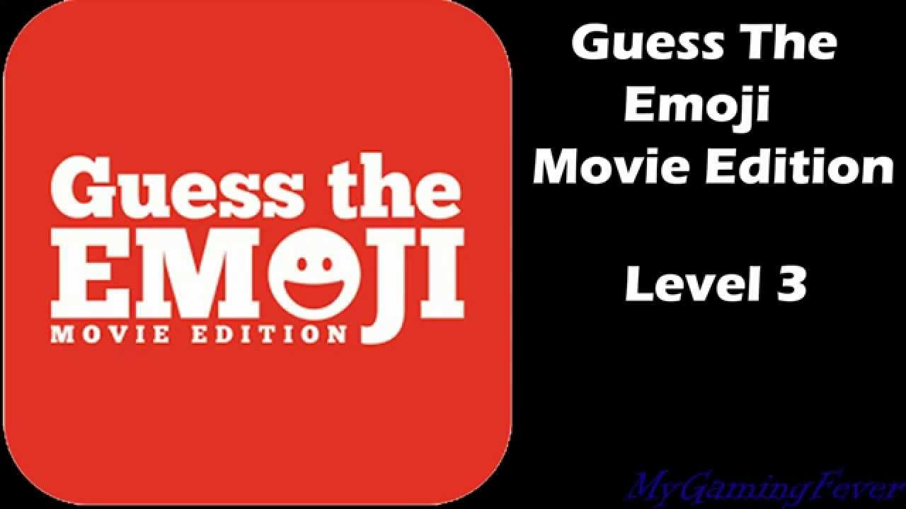 Emoji Movie Level 3 Guess The Emoji Movies Level