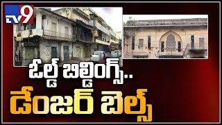Exclusive Ground Report on Hyderabad old buildings