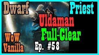 Vanilla Uldaman Full Run Ep #58 [Classic World of Warcraft Let's Play]