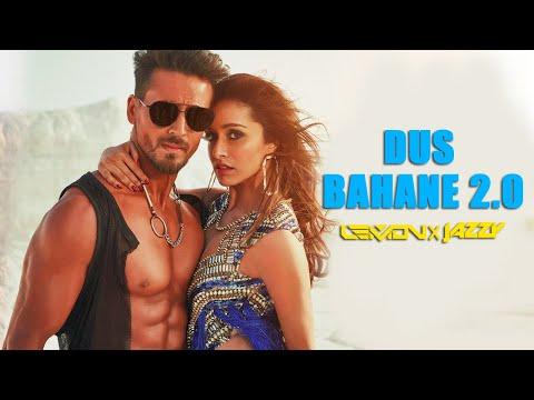 Dus Bahane 2.0 Remix   DJ Lemon & DJ Jazzy India  |  Baaghi 3