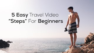 How To Make A Travel Video (Beginner's Guide)