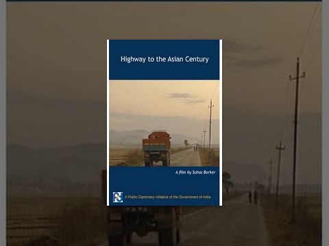 Highway to the Asian Century