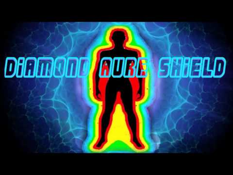 Diamond Aura Shield Frequency - Powerful Chanelled Divine Protection Against Negative Evil Forces