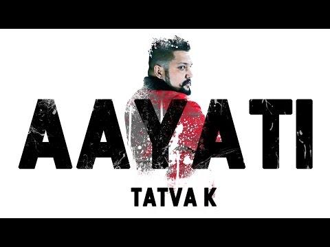 TaTvA K - Aayati | Official Full Audio | Free Download