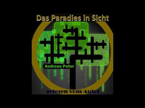 Hörbuch komplett gratis: Das Paradies in Sicht by Andreas Peter
