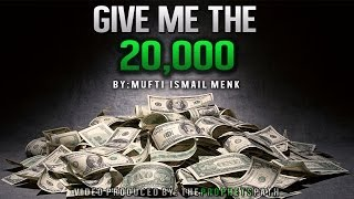 """""""Give Me The 20,000"""" ᴴᴰ – Funny – Mufti Menk"""