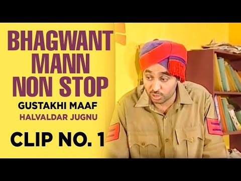 Bhagwant Mann Non Stop (gustakhi Maaf) | Halvaldar Jugnu | Clip No. 1 video
