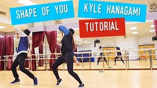download lagu Kyle Hanagami Shape Of You Tutorial + Full Dance gratis