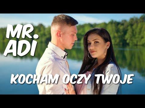 Mr. Adi - Kocham oczy Twoje (Official Video) 2019