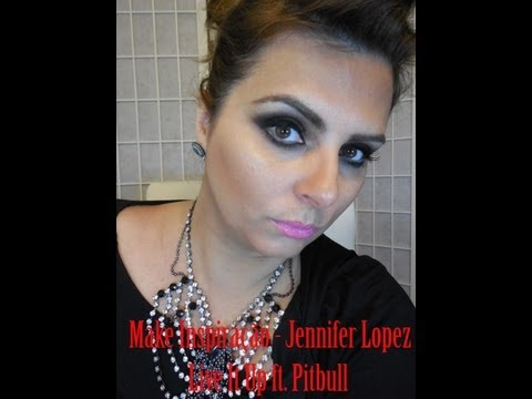 Tutorial de Maquiagem inspirado na 1a Make da Jennifer Lopez no clipe Live It Up ft. Pitbull