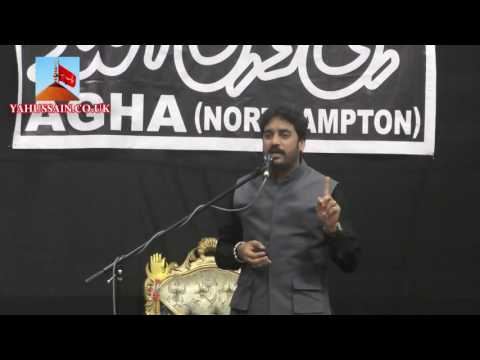 Zakir Waseem Abbas Baloch (Lalain) - AGHA - Northampton (UK) - 24th July 2016