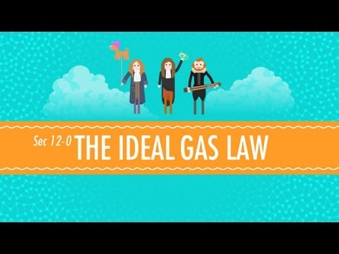 The Ideal Gas Law: Crash Course Chemistry #12