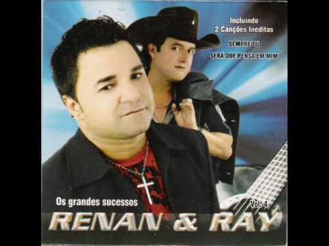 OS GRANDES SUCESSOS DE RENAN E RAY