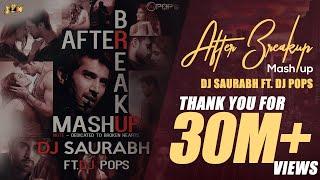 download lagu After Break Up Mashup - Dj Saurabh Ft. Dj gratis
