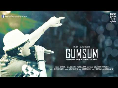 GUMSUM-RAHUL JAIN (PITARA STUDIOS-2013)