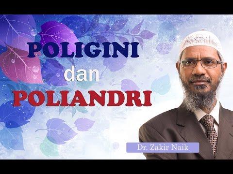 Poligini Dan Poliandri Dalam Islam | Dr. Zakir Naik