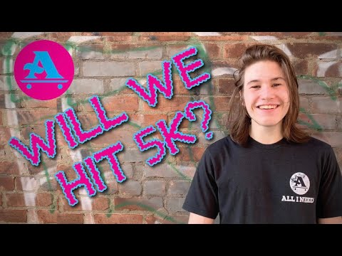 ALL I NEED SKATE: WILL WE HIT 5K? HOW TO BACKSIDE 180 WITH SAM KELLY & AIN KIDS AT SKATERS EDGE