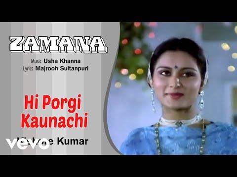 download lagu Zamana - Hi Porgi Kaunachi - Zamana  Kishore gratis